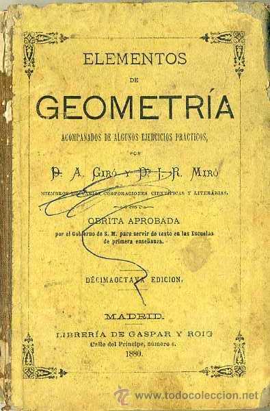 GIRÓ Y MIRÓ : ELEMENTOS DE GEOMETRÍA (GASPAR Y ROIG, 1883) (Libros Antiguos, Raros y Curiosos - Libros de Texto y Escuela)
