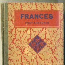 Libros antiguos: FRANCÉS PREPARATORIO (LUIS VIVES, 1933). Lote 32465440