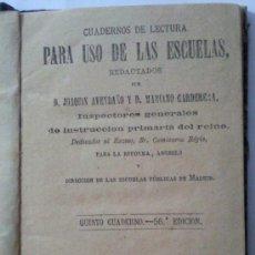 Libros antiguos: CUADERNOS DE LECTURA, PARA USO DE LAS ESCUELAS, MADRID 1884. Lote 32527426