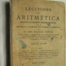Libros antiguos: LECCIONES DE ARITMÉTICA. DALMÁU CARLES, JOSÉ. 1924. Lote 32582752