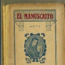 Libros antiguos: S.T.J. : EL MANUSCRITO 3º Y 4º GRADO (1920). Lote 32636428