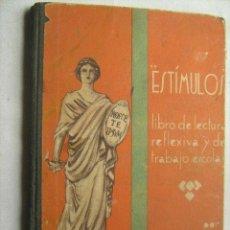 Libros antiguos: ESTÍMULOS. ORTIGA, EMILIO. 1936. Lote 32667181
