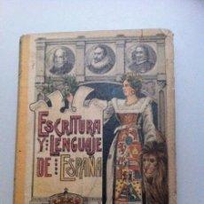 Libros antiguos: ESCRITURA Y LENGUAJE DE ESPAÑA .PALUZIE 1916. Lote 32946836