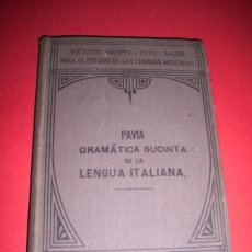Libros antiguos: PAVIA, LUIGIGRAMÁTICA SUCINTA DE LA LENGUA ITALIANA : CON EJERCICIOS DE VERSIÓN Y TROZOS DE LECTURA. Lote 33321315