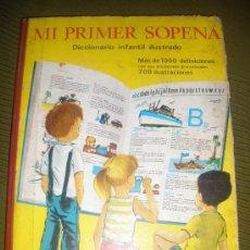 Libros antiguos: MI PRIMER SOPENA,DICCIONARIO INFANTIL ILUSTRADO.AÑO 1967.. Lote 33741863