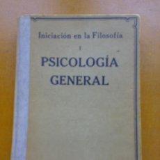 Libros antiguos: PSICOLOGIA GENERAL, DE JOSÉ ROGERIO SANCHEZ. Lote 33913124