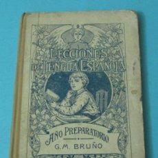 Libros antiguos: LECCIONES DE LENGUA ESPAÑOLA. AÑO PREPARATORIO. G.M. BRUÑO ( L03 ). Lote 34025151