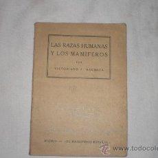 Libros antiguos: LAS RAZAS HUMANAS Y LOS MAMIFEROS 1929 VICTORIANO F. ASCARZA. Lote 34183573