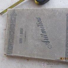 Libros antiguos: ARITMETICA. SALINAS Y BENITEZ, 1904. Lote 34205546