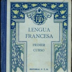 Libros antiguos: LENGUA FRANCESA. PRIMER CURSO - AÑO 1927. Lote 34336618