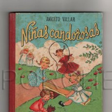 Libros antiguos: NIÑAS CANDOROSAS- DE ANICETO VILLAR-LECTURA PARA NIÑOS PEQUEÑOS. Lote 233243525