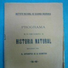 Libros antiguos: PROGRAMA DE HISTORIA NATURAL. CURSO ELEMENTAL. Lote 34503478