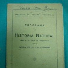 Libros antiguos: PROGRAMA DE HISTORIA NATURAL. CURSO 6º DE BACHILLER. Lote 34503489