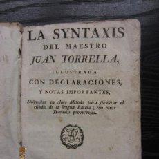 Libros antiguos: LA SYNTAXIS DEL MAESTRO JUAN TORRELLA. Lote 34554408