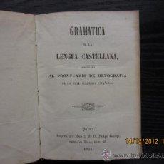 Libros antiguos: GRAMATICA DE LA LENGUA ESPAÑOLA, 1853. Lote 34816922