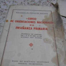 Libros antiguos: CURSO DE ORIENTACIONES DE LA ENSEÑANZA PRIMARIA. Lote 34759095