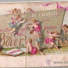 Libros antiguos: PARA USO DE LAS ESCUELAS LETRA INGLESA, ESPAÑOLA Y ADORNO / E. BOVER.BCN : TIP.LIT. VERDAGUER, C1860. Lote 35242639