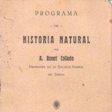 Libros antiguos: LIBRO PROGRAMA DE HISTORIA NATURAL DE A.BONET COLLADO LERIDA 1924 -ESCUELA COLEGIO. Lote 35322129