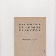 Libros antiguos: PROGRAMA DE LENGUA FRANCESA MADRID 1933. Lote 35458087