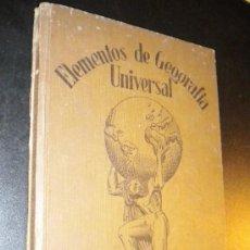 Libros antiguos: ELEMENTOS DE GEOGRAFIA UNIVERSAL / AGUAYO, A. M. Lote 35779060