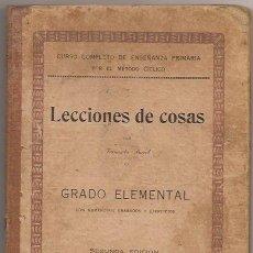 Libros antiguos: LECCIONES DE COSAS. GRADO ELEMENTAL. 1930. FERNANDO PORCEL, PALMA DE MALLORCA. Lote 35880954