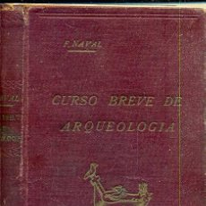 Libros antiguos: NAVAL AYERBE : CURSO BREVE DE ARQUEOLOGÍA Y BELLAS ARTES (COCULSA, 1934). Lote 36339089