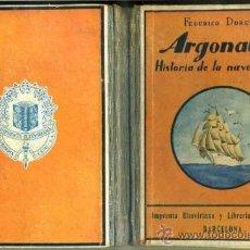 Libros antiguos: DORESTE : LOS ARGONAUTAS - HISTORIA DE LA NAVEGACIÓN - LIBRO ESCOLAR 1935. Lote 36713351
