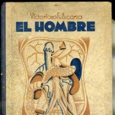 Libros antiguos: VICTORIANO ASCARZA : EL HOMBRE - LIBRO ESCOLAR 1935. Lote 36801500