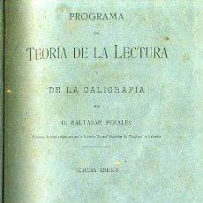 Libros antiguos: BALTASAR PERALES : TEORÍA DE LA LECTURA Y DE LA CALIGRAFÍA - VALENCIA, 1886. Lote 36801617