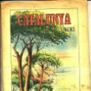 Libros antiguos: CATALUNYA DIBUIXADA PELS NENS VOL. 2 (SALVATELLA). Lote 36890699