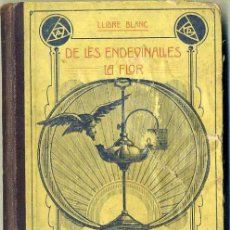 Libros antiguos: DE LES ENDEVINALLES LA FLOR (1917) EN CATALÁN. Lote 36890748