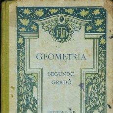 Libros antiguos: GEOMETRÍA Y AGRIMENSURA SEGUNDO GRADO (F. T. D, 1923). Lote 37141160