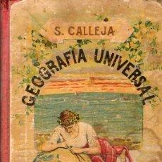 Libros antiguos: GEOGRAFIA UNIVERSAL S.CALLEJA 1917. Lote 37482547