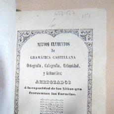 Libros antiguos: NUEVOS ELEMENTOS DE GRAMATICA CASTELLANA. Lote 37617793