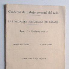 Libros antiguos: CUADERNO DE TRABAJO PERSONAL DEL NIÑO / LAS REGIONES NATURALES N. 5 / MAGISTERIO ESPAÑOL 1934. Lote 37710450