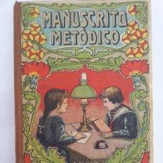Libros antiguos: EL MANUSCRITO METÓDICO, POR ANTONIO BORI Y FONTESTA.. Lote 37791466