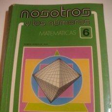Libros antiguos: NOSOTROS Y LOS NUMEROS.MATEMATICAS 6º EGB.EDELVIVES.. Lote 37808992