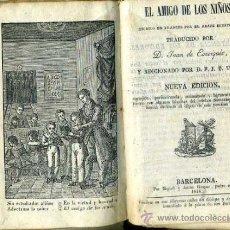 Libros antiguos: SABATIER : EL AMIGO DE LOS NIÑOS (1846) PERGAMINO. Lote 37898909