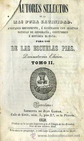 AUTORES SELECTOS DE LA MÁS PURA LATINIDAD TOMO II PARA LAS ESCUELAS PÍAS (VICH, 1850) PERGAMINO (Libros Antiguos, Raros y Curiosos - Libros de Texto y Escuela)