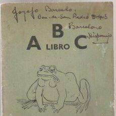 Libros antiguos: ABC LIBRO / STROFOJ DE NENJO RIMANTO; BILDOJ DE BRIAN LESLIE. ENGLAND : ESPERANTO PRINTERS, S.A. . Lote 38470295