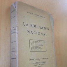 Libros antiguos: 1914.- LA EDUCACIÓN NACIONAL. I.- EL PROBLEMA PEDAGOGÍCO ESPAÑOL, II.- LA ESCUELA PÚBLICA, III.- LA . Lote 38870212