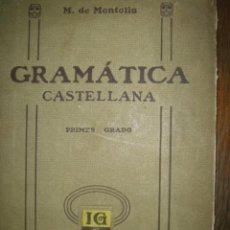 Libros antiguos: GRAMATICA CASTELLANA.1935. Lote 38973935