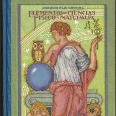 Libros antiguos: LIBRO DE ELEMENTOS DE CIENCIAS FISICO-NATURALES CON 500 GRABADOS . Lote 38995390