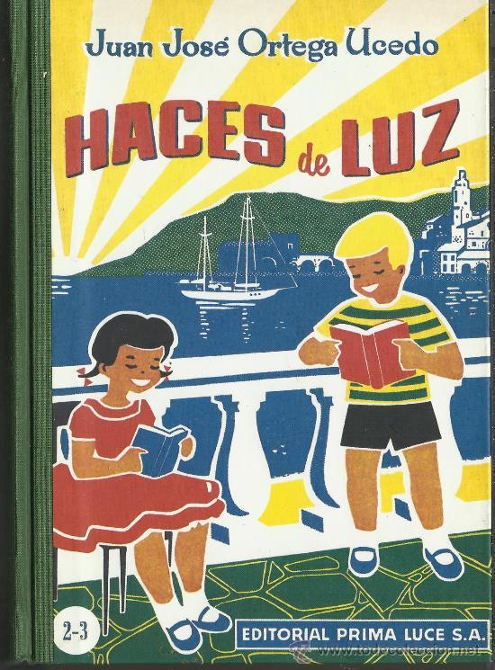 LIBRO HACES DE LUZ COMPENDIO DE ACTIVIDADES ESCOLARES (Libros Antiguos, Raros y Curiosos - Libros de Texto y Escuela)