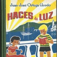 Libros antiguos: LIBRO HACES DE LUZ COMPENDIO DE ACTIVIDADES ESCOLARES. Lote 38995452