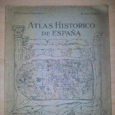 Libros antiguos: ATLAS HISTORICO ESPAÑA AÑOS 30 CONDEMINAS Y VISINTIN. Lote 39030912