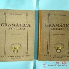 Libros antiguos: GRAMÁTICA CASTELLANA 1ER. GRADO (1935) Y 2º GRADO (1931) POR M. DE MONTOLIU.SEIX & BARRAL ED.. Lote 187585386
