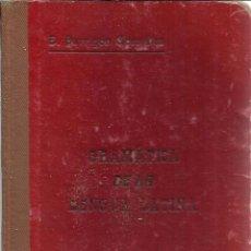 Libros antiguos: GRAMÁTICA DE LA LENGUA ESPAÑOLA. ENRIQUE BARRIGÓN GONZÁLEZ. TIPOGRAFÍAS CUESTA. VALLADOLID. 1932. Lote 39366110