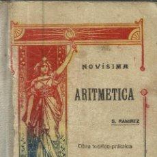 Libros antiguos: NOVÍSIMA ARITMÉTICA. SATURNINO RAMÍREZ. GUADALAJARA. 1922. Lote 39632186