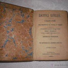 Libros antiguos: ELOCUENCIA CASTELLANA LIBRERIA DIOCESANA 1881. Lote 39891012